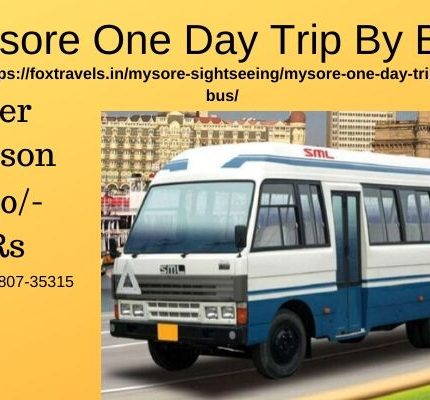 Mysore One Day Trip By Bus